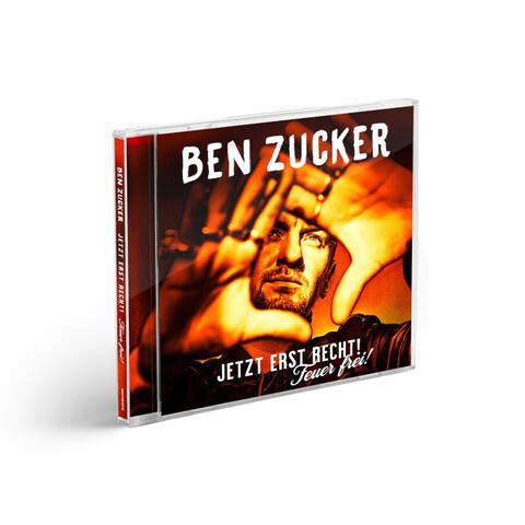 Jetzt Erst Recht! Feuer Frei! von Ben Zucker - CD jetzt im Ich find Schlager toll Store