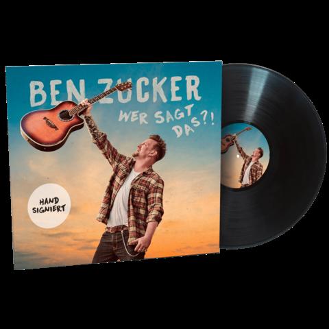 Wer sagt das?! (Exkl. Limitierte Signierte LP) von Ben Zucker - LP jetzt im Ich find Schlager toll Shop